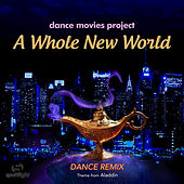 A Whole New World (Dance Remix) de Dance Movies Project