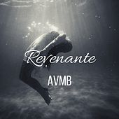 Revenante by Avmb