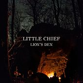 Lion's Den by Little Chief