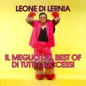 Il Meglio Del Best Of Di Tutti I Successi di Leone Di Lernia