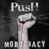 Mobocracy von Push