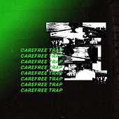 Carefree Trap by Лил Дождь
