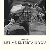 Let Me Entertain You de Annie Ross