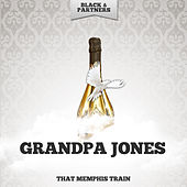 That Memphis Train von Grandpa Jones