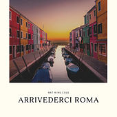 Arrivederci Roma by Various Artists