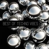 Best Of Techno Vibes de Various Artists