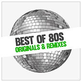 Best Of 80s Originals And Remixes by Various Artists