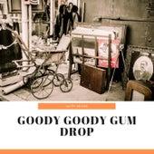 Goody Goody Gum Drop de Nappy Brown