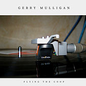 Flying the Coop (Jazz) de Gerry Mulligan