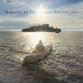 The Golden Archipelago von Shearwater