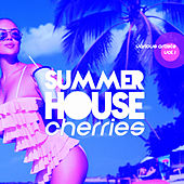 Summer House Cherries, Vol. 1 - EP by Various Artists