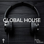 Global House - EP by Various Artists