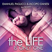 The Life Is Only One de Emanuel Paglicci