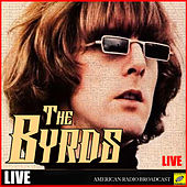 The Byrds (Live) by The Byrds
