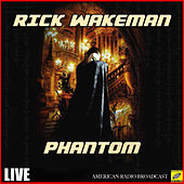 Phantom (Live) de Rick Wakeman