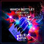 Which Bottle?: Radio Box, Vol. 8 - EP van Various Artists
