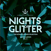 Nights Of Glitter (The Ultimate Lounge Collection), Vol. 4 - EP de Various Artists