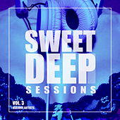 Sweet Deep Sessions, Vol. 3 - EP de Various Artists