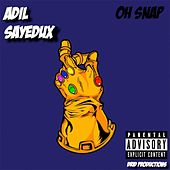 Oh Snap! by Adil