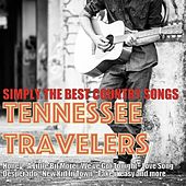 Simply the Best Country Songs, Volume 2 de Tennessee Travellers