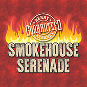 Smokehouse Serenade by Kerry Kearney