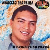 O Príncipe do Forró de Marcelo Ferreira