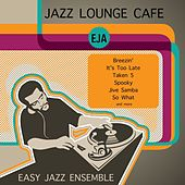 Jazz Lounge Café de Easy Jazz Ensemble