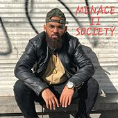 Menace 2 Society von ASOLO