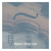 Mason Dixon Lion von Various Artists