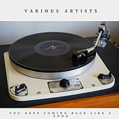 You Keep Coming Back Like a Song (Easy Listening) von Various Artists