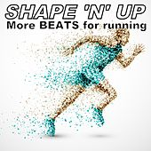 More Beats for Running von Shape 'n' Up