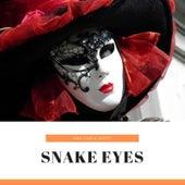 Snake Eyes von Various Artists