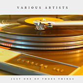 Just One of Thoes Things (Pop) von Various Artists