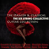 The Spanish & Classical Guitar Collection di The Six String Collective