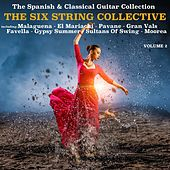 The Spanish & Classical Guitar Collection, Volume 2 de The Six String Collective