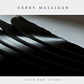 Line for Lyons (Jazz) by Gerry Mulligan