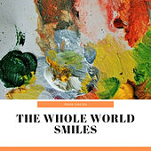 The Whole World Smiles de Various Artists