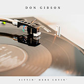Sittin' Here Cryin' (Country) von Don Gibson