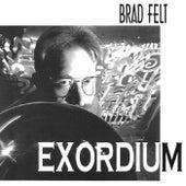 Exordium by Brad Felt