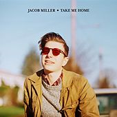 Take Me Home by Jacob Miller