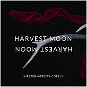 Harvest Moon by Kirsten Agresta Copely