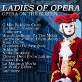 Opera in Movies von Ladies of Opera