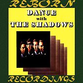 Dance with the Shadows (HD Remastered) von The Shadows