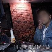 Ill Sleep When Im Dead de Mitch