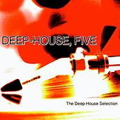 Deep-House, Five (The Deep-House Selection) von Various Artists