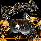 Deadtown Anthem de Destroyer (Techno)