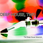 Deep-House, Two (The Deep-House Selection) von Various Artists