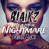Beautiful Nightmare by Blaikz
