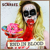 End in Blood von Scarlet (Hardcore)