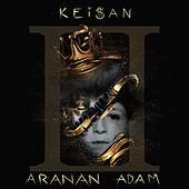 Aranan Adam 2 by Keişan